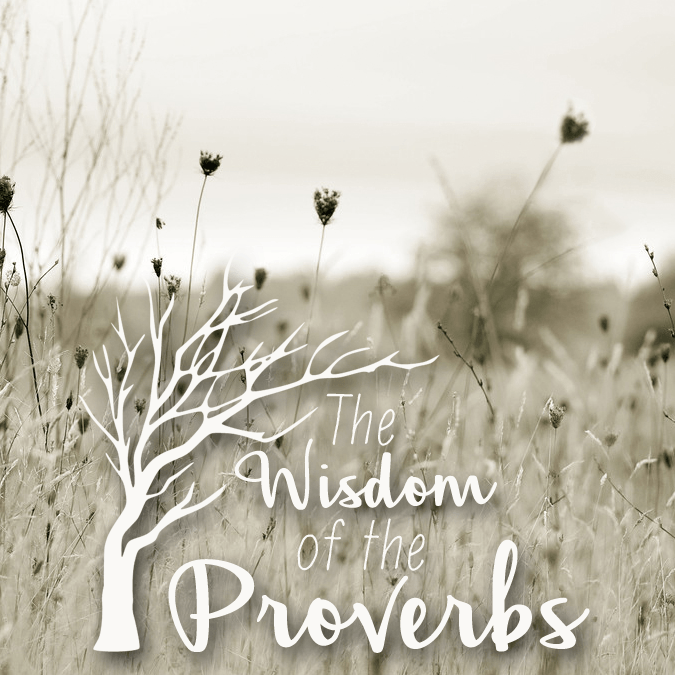The Wisdom of the Proverbs_podcast