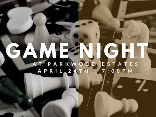 Parkwood Estates Game Night_ April 24_Website Event